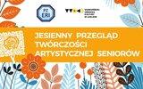 Hrubieszów: Jesień seniorów na scenie HDK