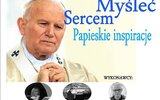 Tyszowce: Papieskie inspiracje w SCK