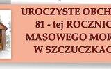 Wojciechów: Pamięci ofiar mordu w Szczuczkach