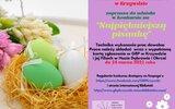 Krzywda: Wielkanocne warsztaty dla dzieci i konkurs dla wszystkich